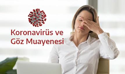 Koronavirüs ve Göz Muayenesi